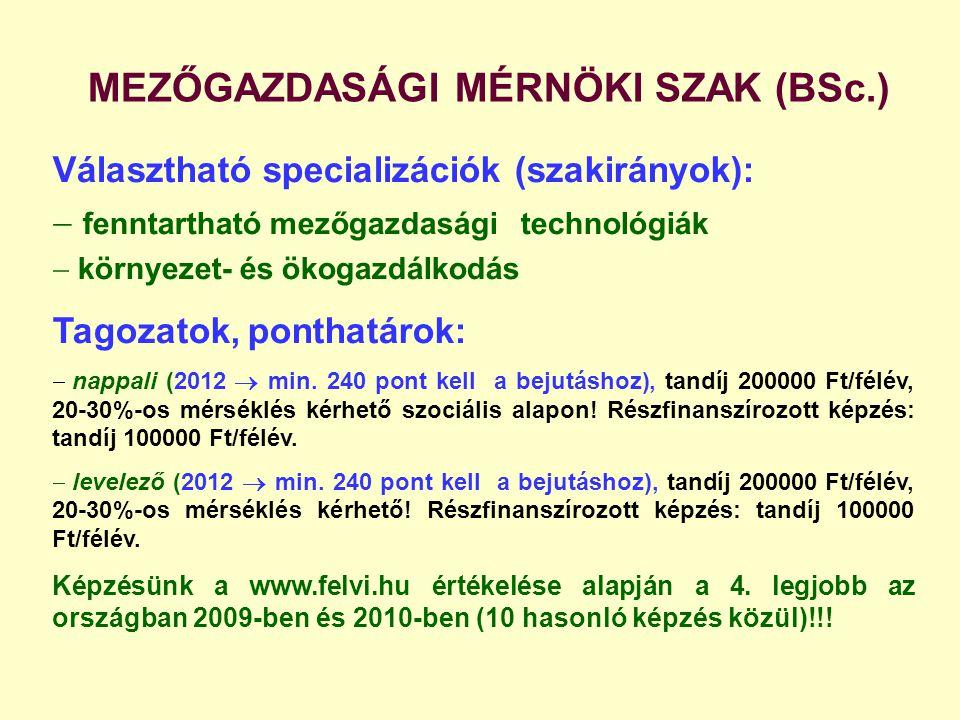 MEZŐGAZDASÁGI MÉRNÖKI SZAK (BSc.)