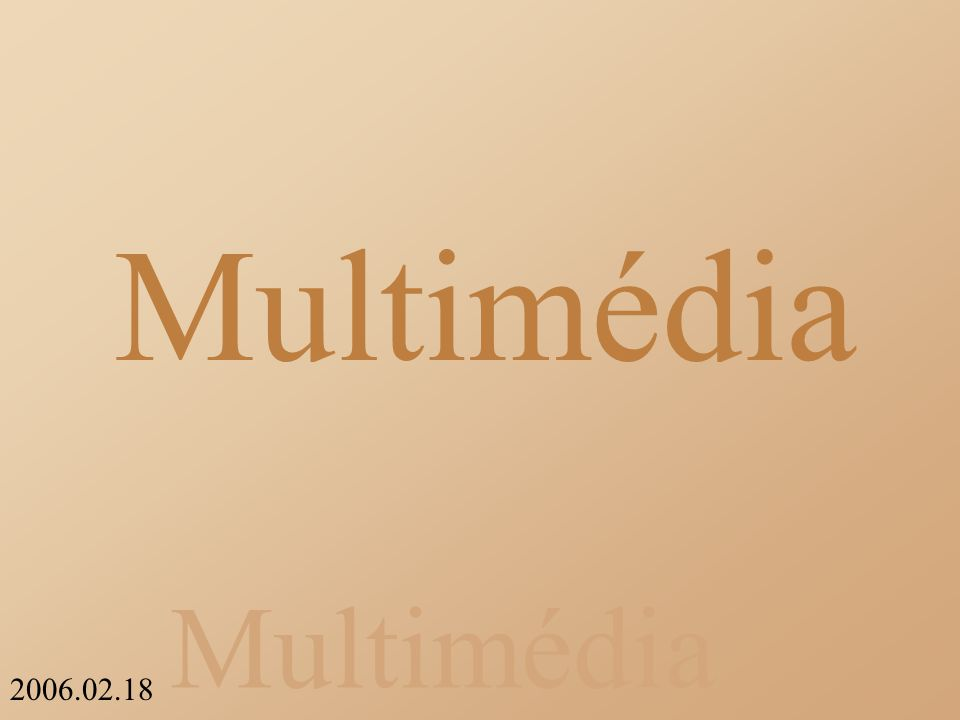 Multimédia