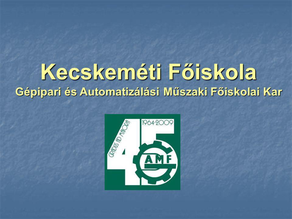 Gépipari és Automatizálási Műszaki Főiskolai Kar