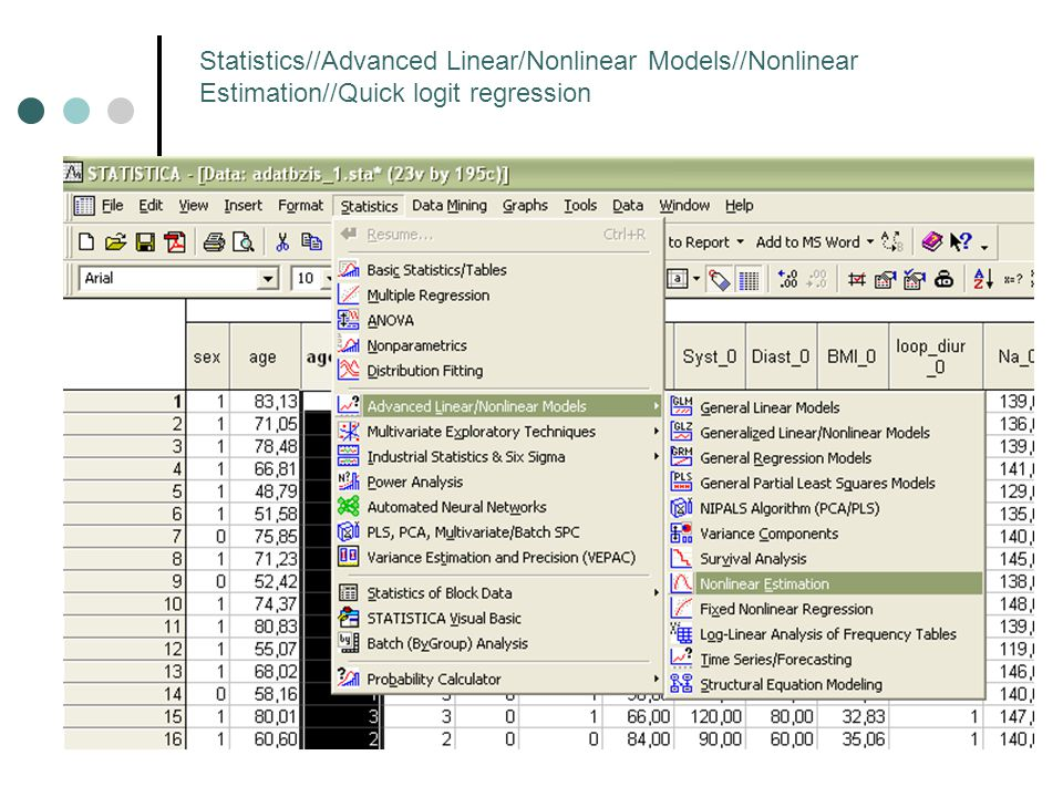 Statistics//Advanced Linear/Nonlinear Models//Nonlinear Estimation//Quick logit regression