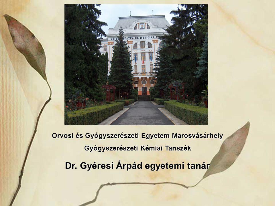 Dr. Gyéresi Árpád egyetemi tanár