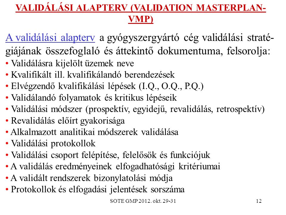 VALIDÁLÁSI ALAPTERV (VALIDATION MASTERPLAN-VMP)