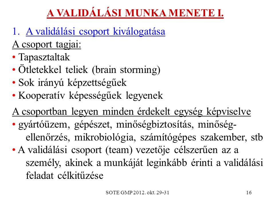 A VALIDÁLÁSI MUNKA MENETE I.