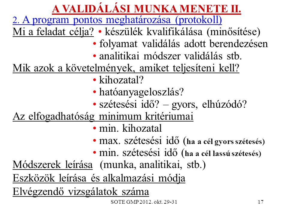 A VALIDÁLÁSI MUNKA MENETE II.