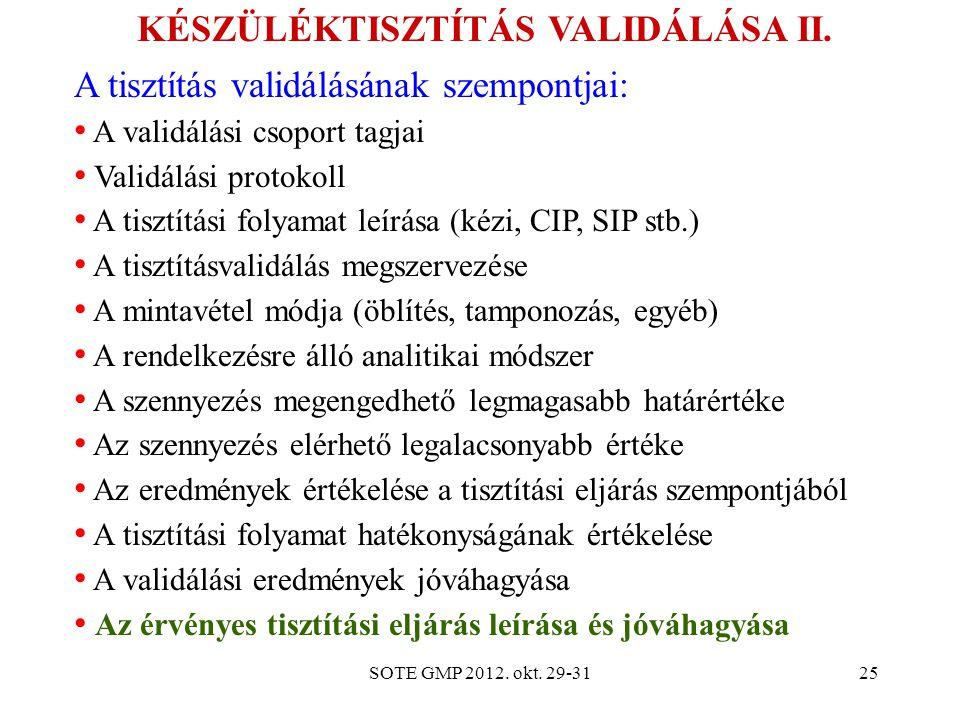 KÉSZÜLÉKTISZTÍTÁS VALIDÁLÁSA II.