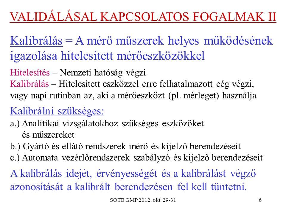 VALIDÁLÁSAL KAPCSOLATOS FOGALMAK II