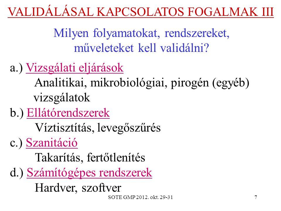 VALIDÁLÁSAL KAPCSOLATOS FOGALMAK III