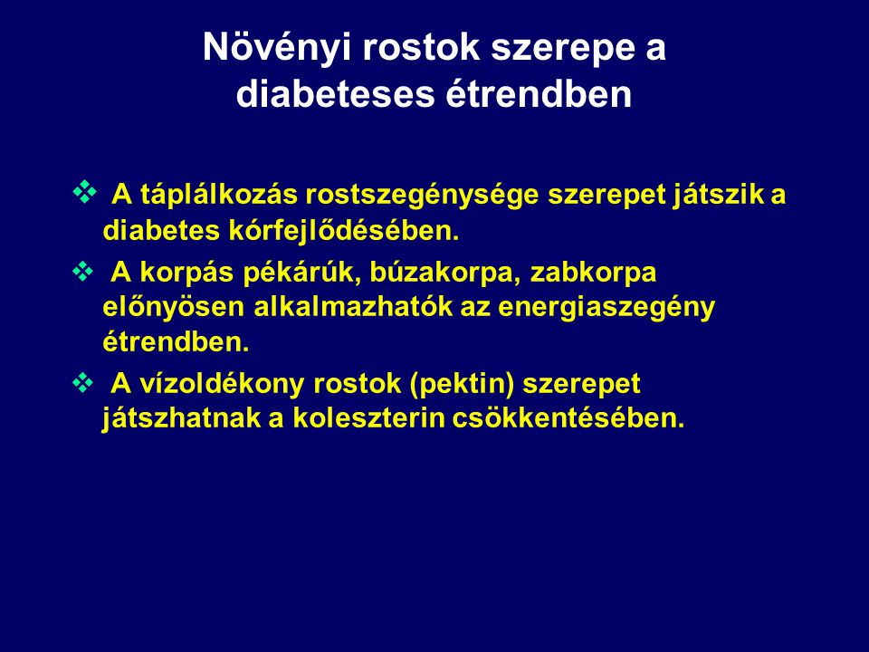 Növényi rostok szerepe a diabeteses étrendben