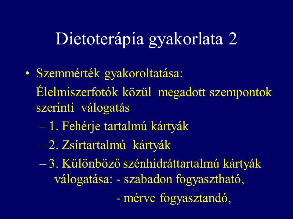 Dietoterápia gyakorlata 2