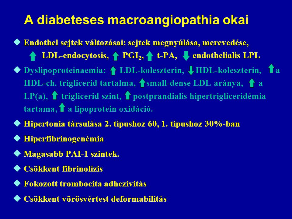 A diabeteses macroangiopathia okai