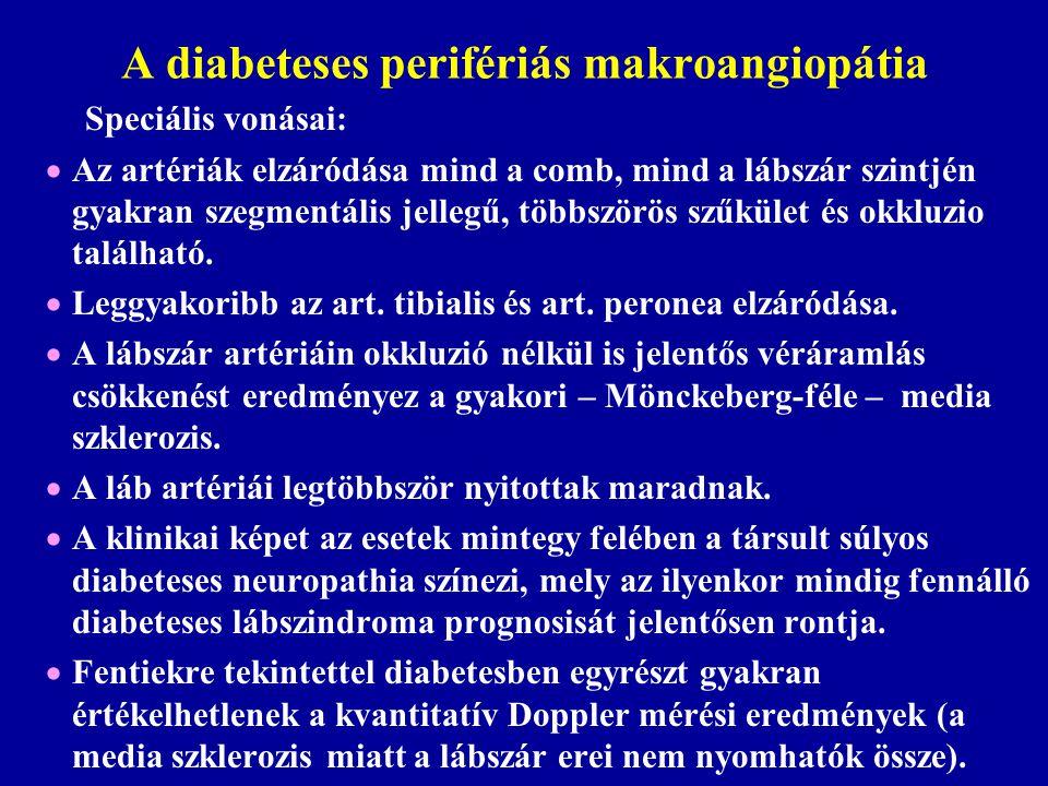 A diabeteses perifériás makroangiopátia