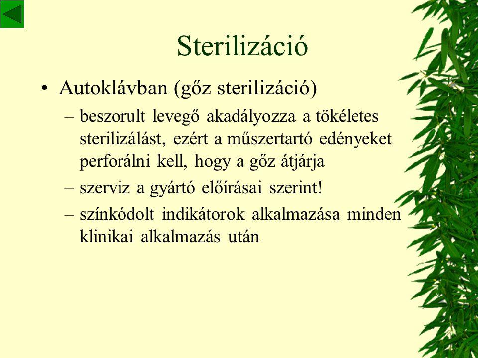 Sterilizáció Autoklávban (gőz sterilizáció)
