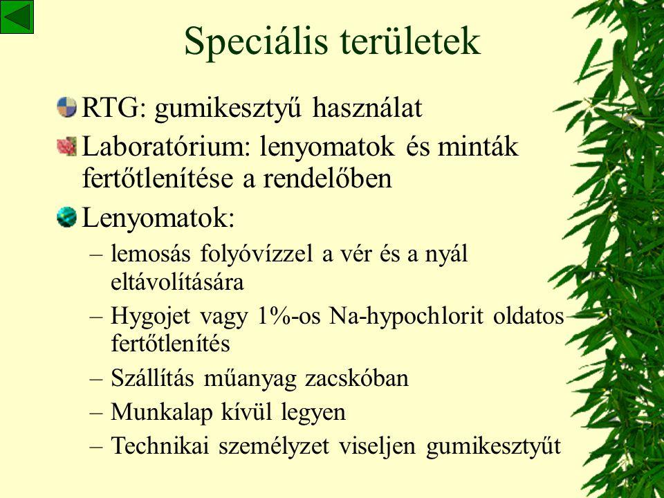 Speciális területek RTG: gumikesztyű használat