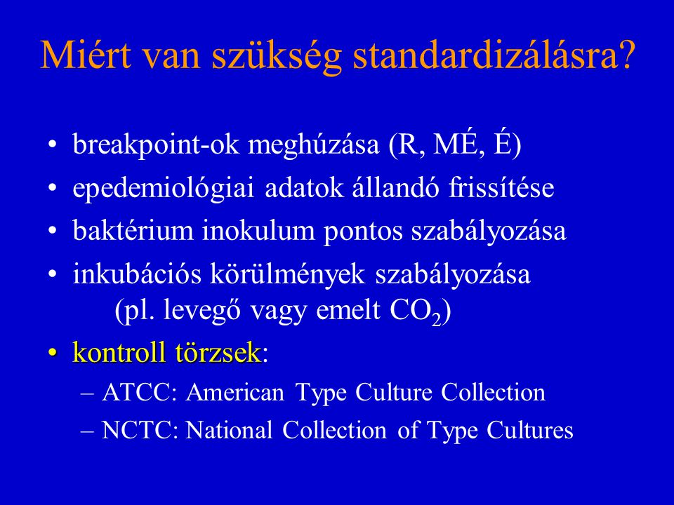Miért van szükség standardizálásra