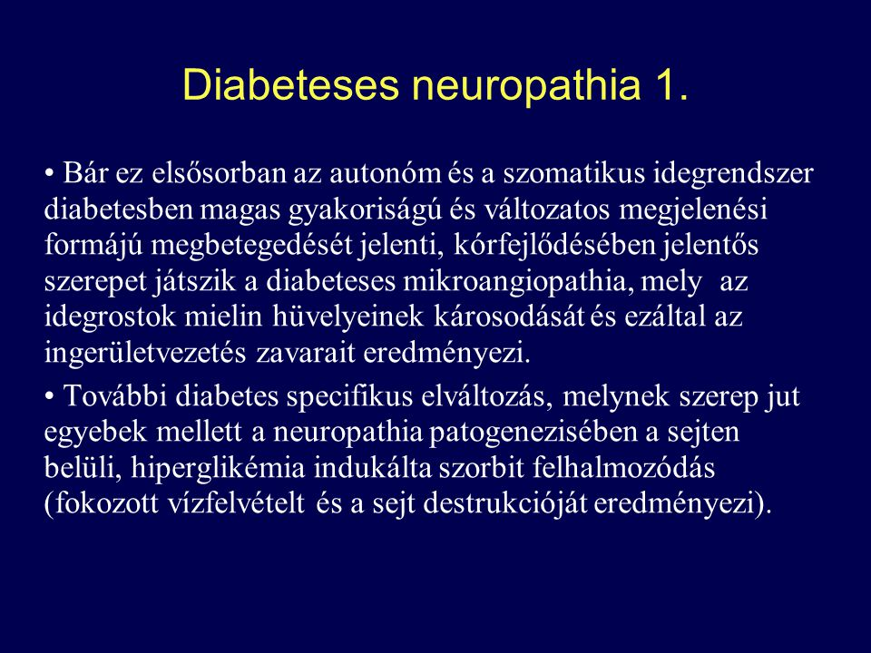 Diabeteses neuropathia 1.