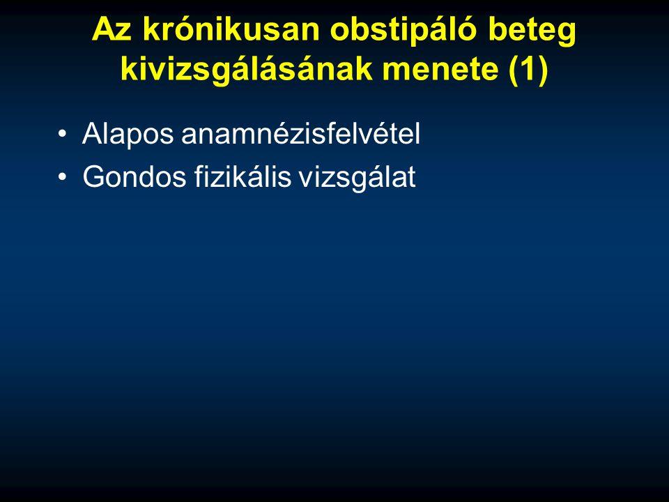 Az krónikusan obstipáló beteg kivizsgálásának menete (1)
