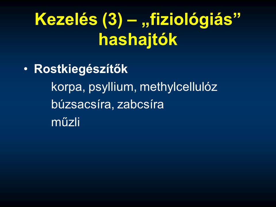 """Kezelés (3) – """"fiziológiás hashajtók"""