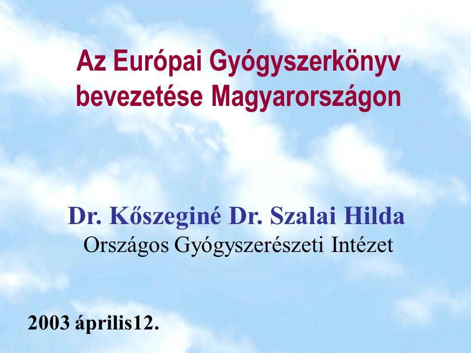 Az Európai Gyógyszerkönyv bevezetése Magyarországon