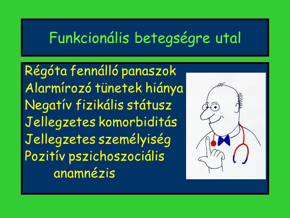 Funkcionális betegségre utal