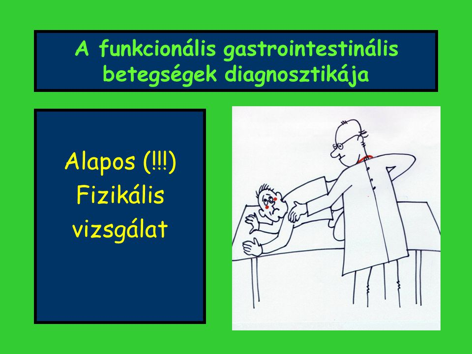 A funkcionális gastrointestinális betegségek diagnosztikája