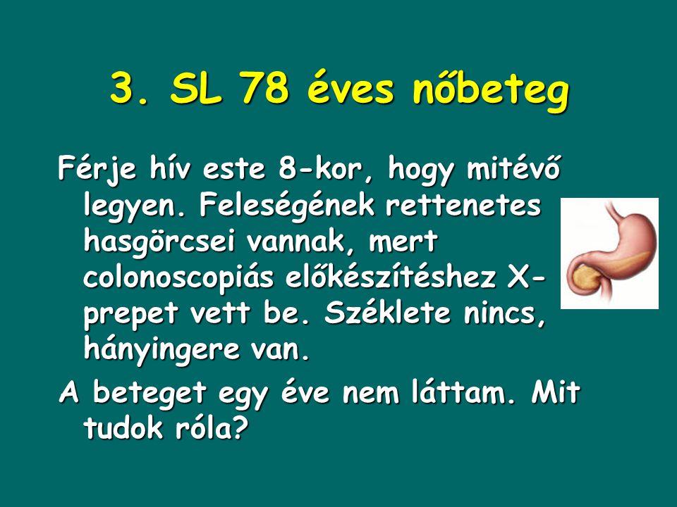 3. SL 78 éves nőbeteg