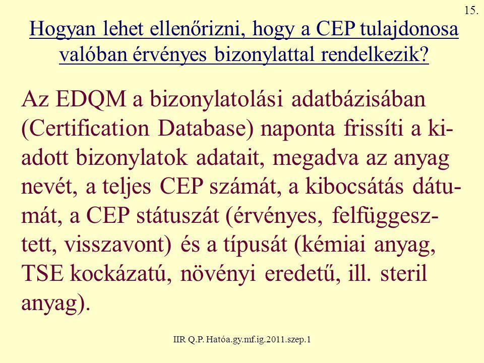 Az EDQM a bizonylatolási adatbázisában