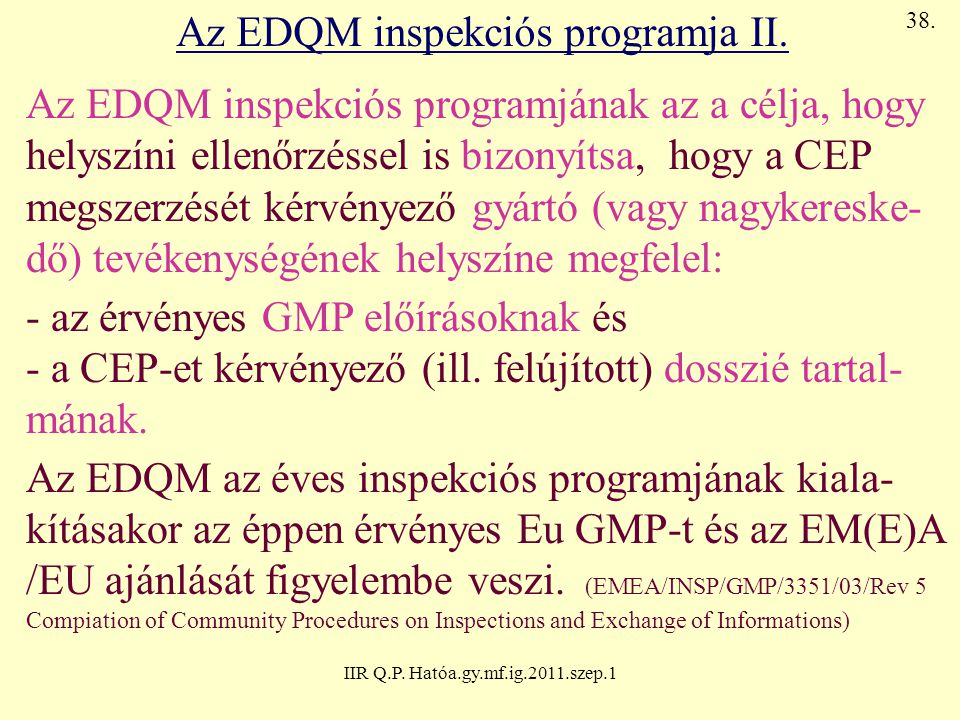 Az EDQM inspekciós programja II.