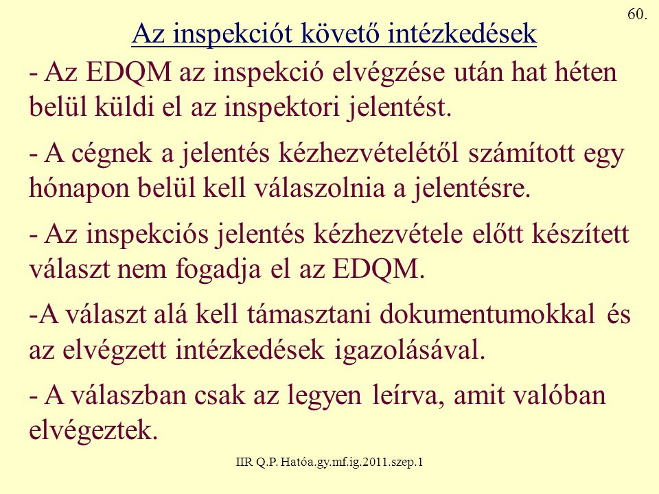 Az inspekciót követő intézkedések