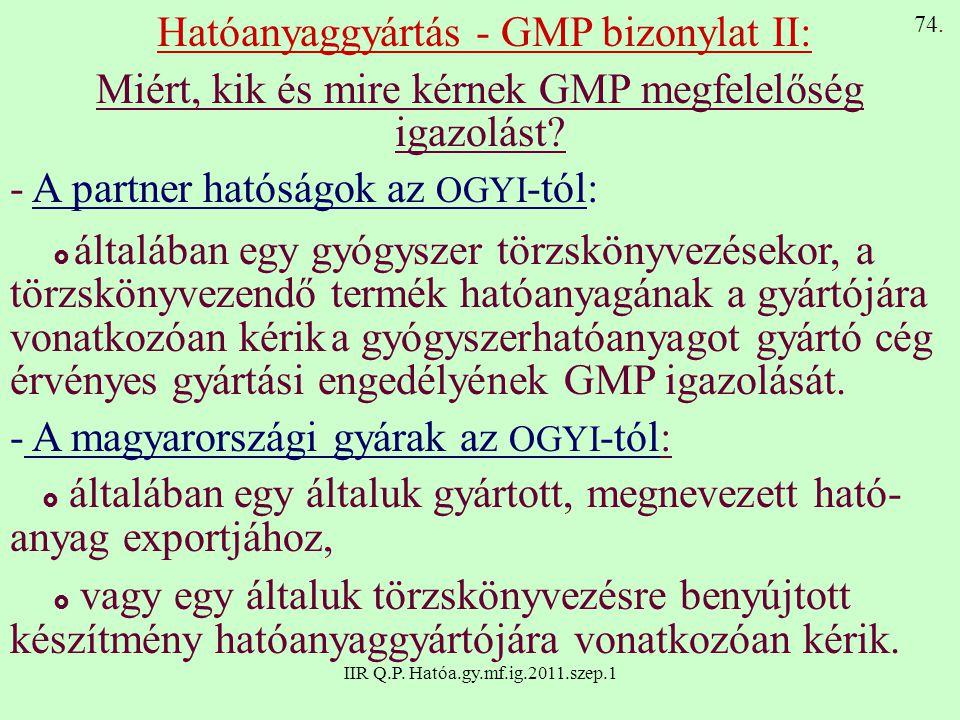 Hatóanyaggyártás - GMP bizonylat II: