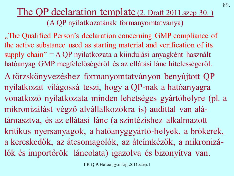 The QP declaration template (2. Draft 2011.szep 30. )
