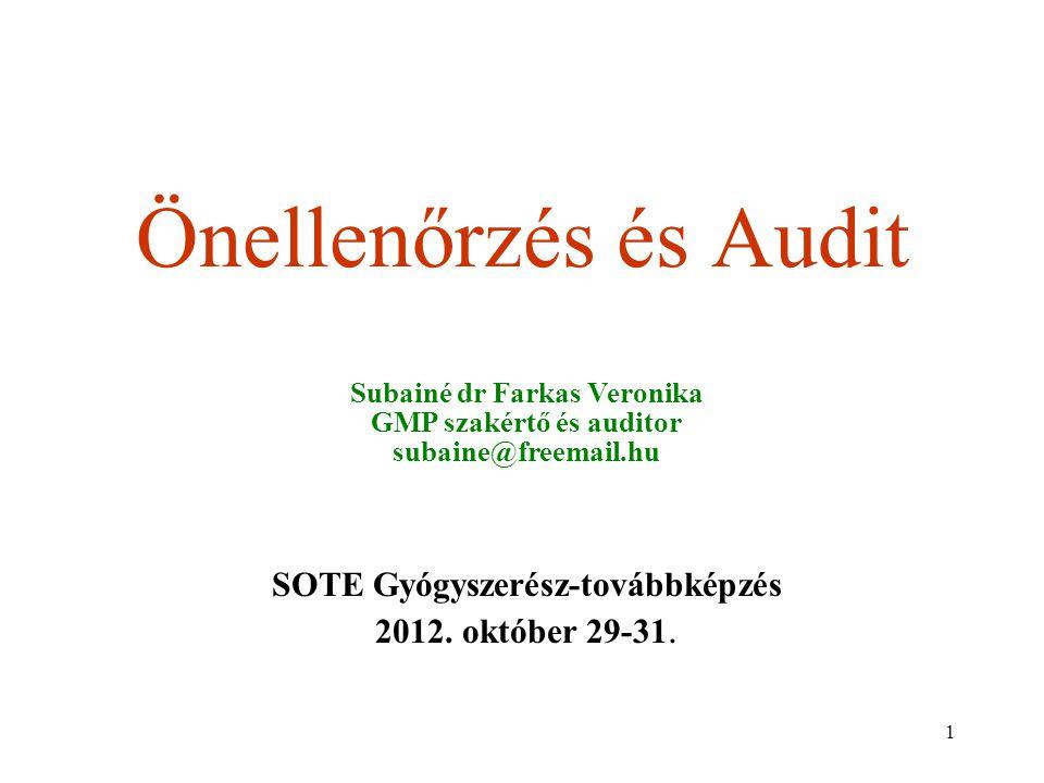 Önellenőrzés és Audit SOTE Gyógyszerész-továbbképzés