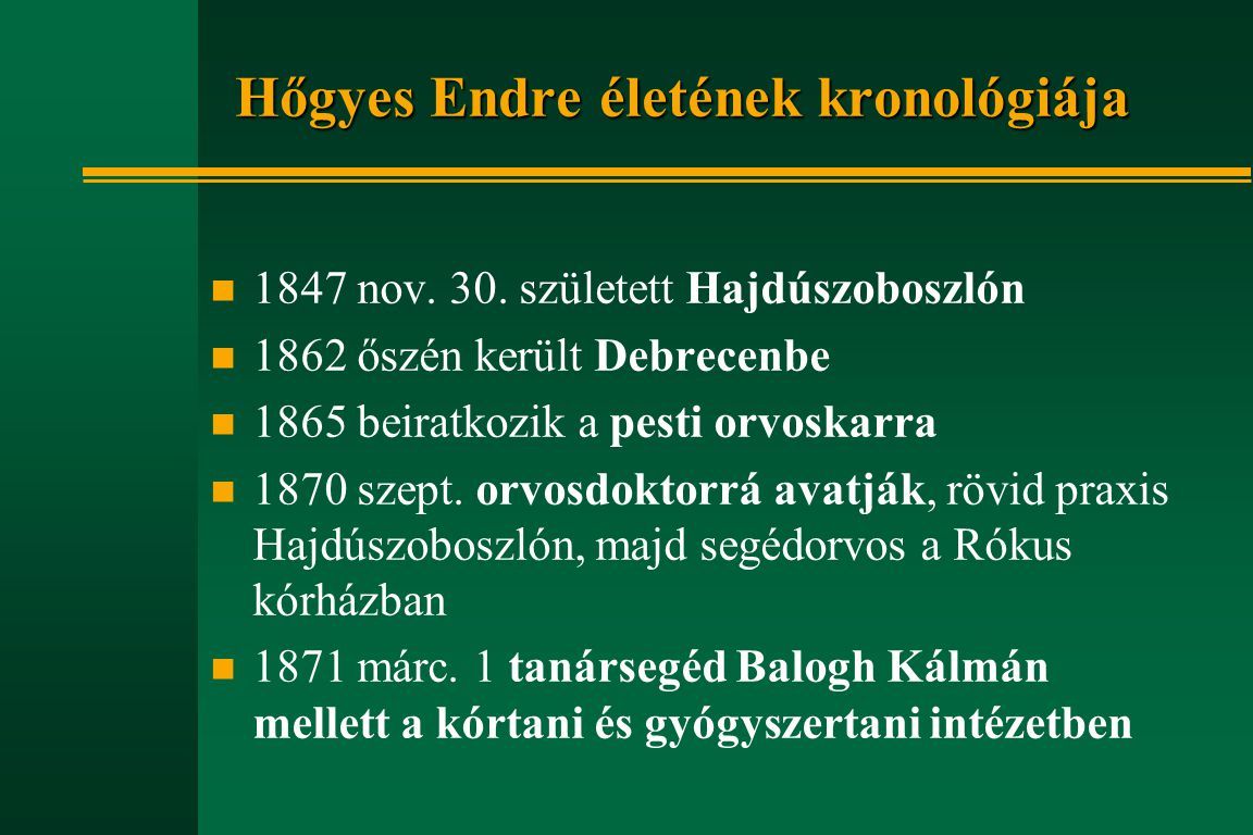 Hőgyes Endre életének kronológiája