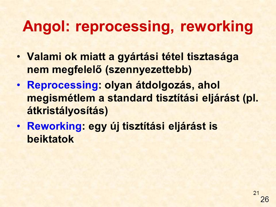 Angol: reprocessing, reworking