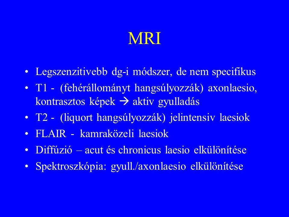 MRI Legszenzitivebb dg-i módszer, de nem specifikus