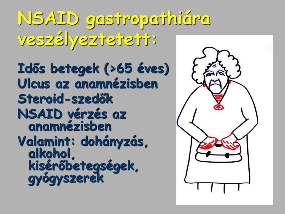 NSAID gastropathiára veszélyeztetett:
