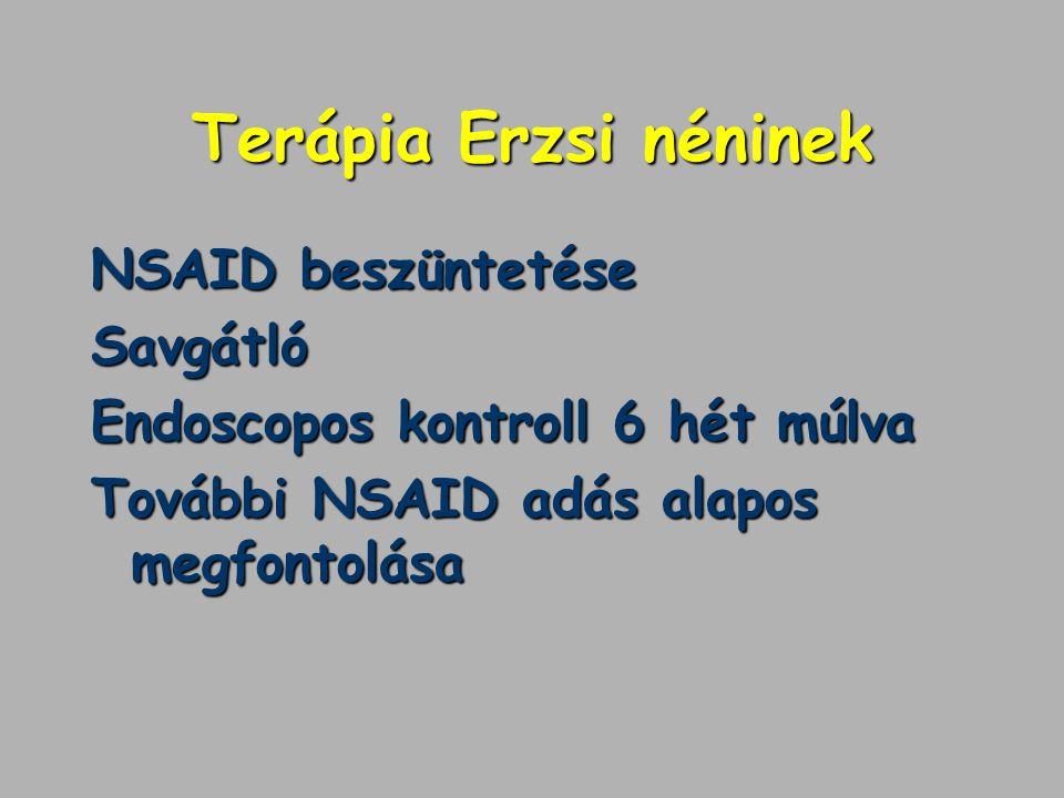 Terápia Erzsi néninek NSAID beszüntetése Savgátló