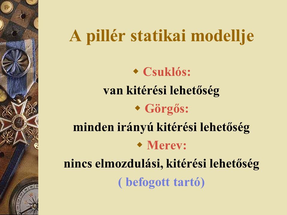 A pillér statikai modellje