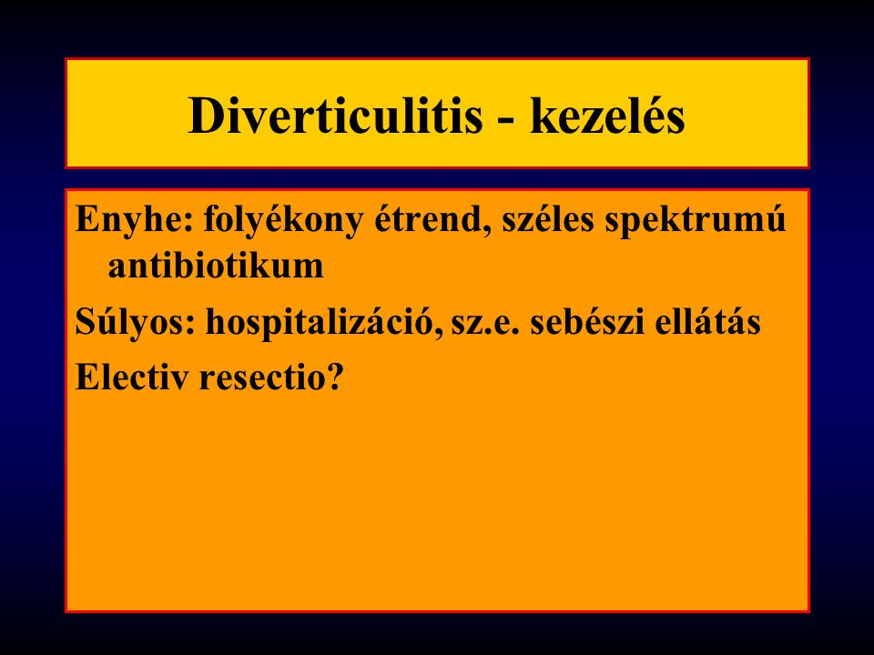 Diverticulitis - kezelés