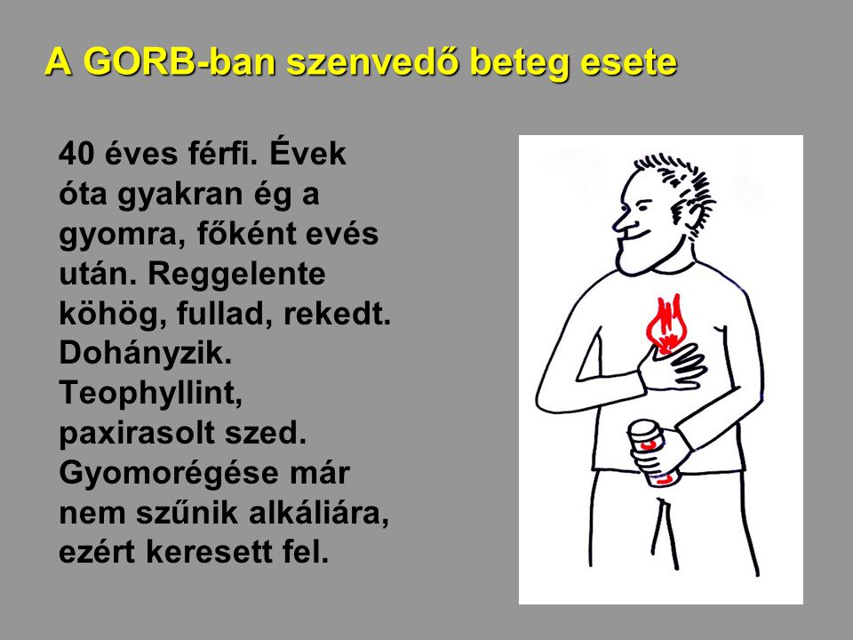A GORB-ban szenvedő beteg esete