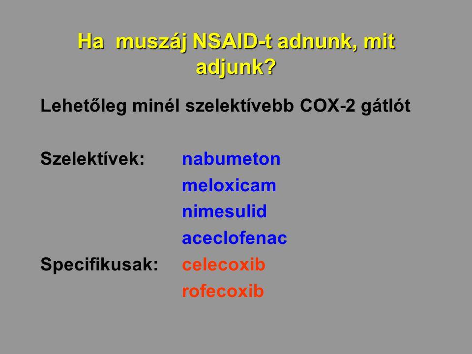 Ha muszáj NSAID-t adnunk, mit adjunk