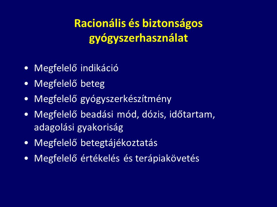 Racionális és biztonságos gyógyszerhasználat