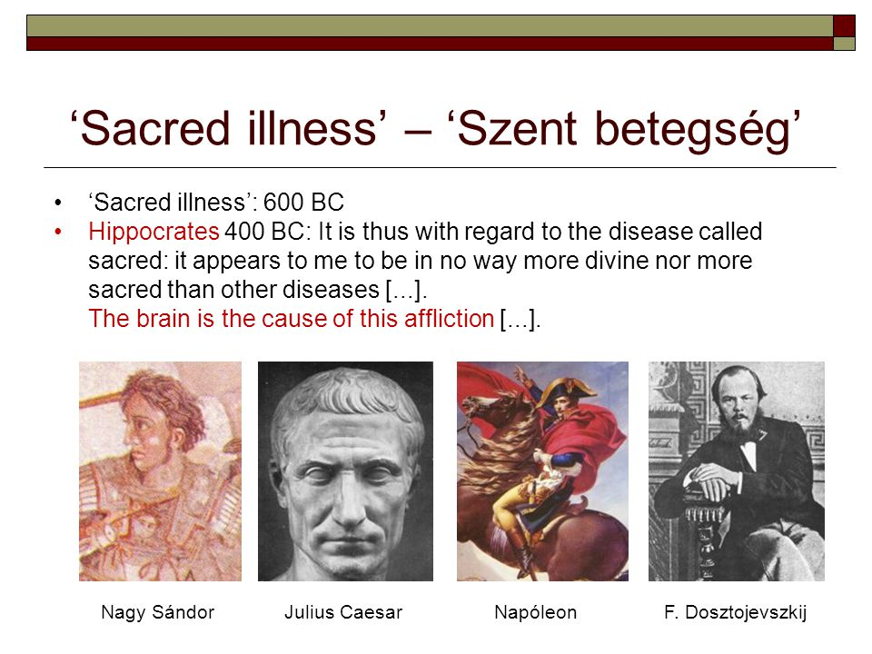 'Sacred illness' – 'Szent betegség'