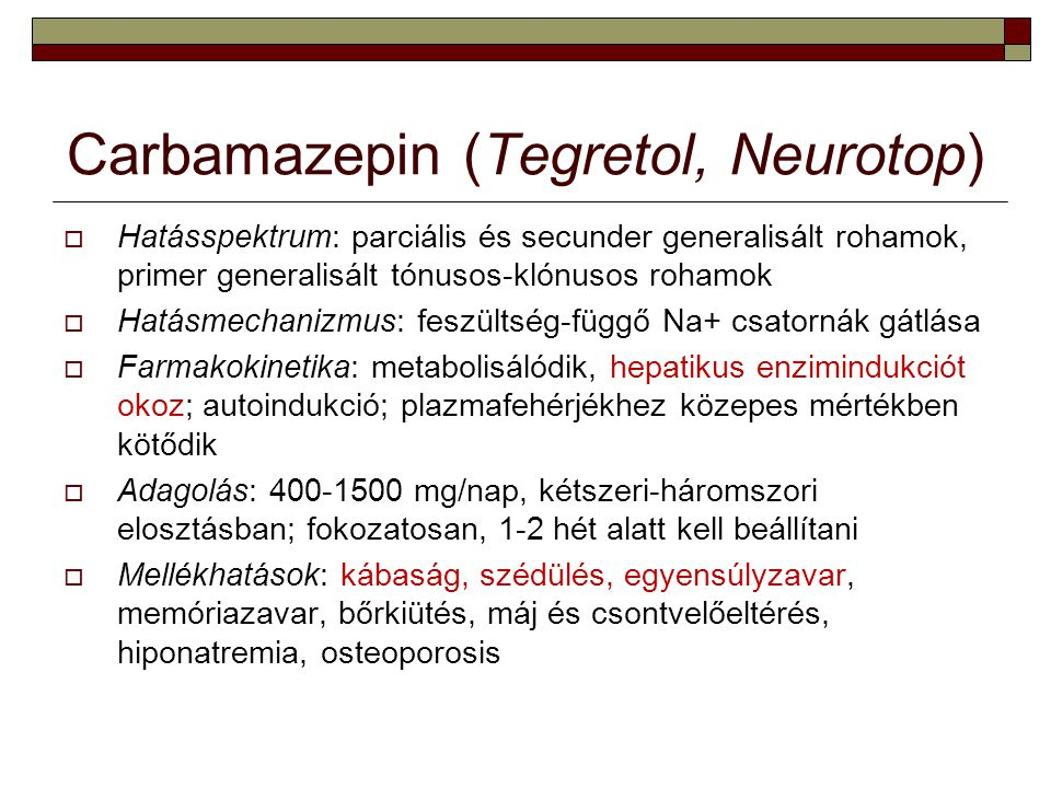 Carbamazepin (Tegretol, Neurotop)