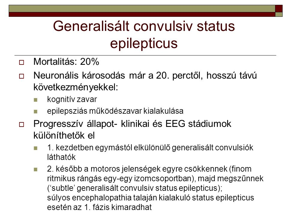 Generalisált convulsiv status epilepticus