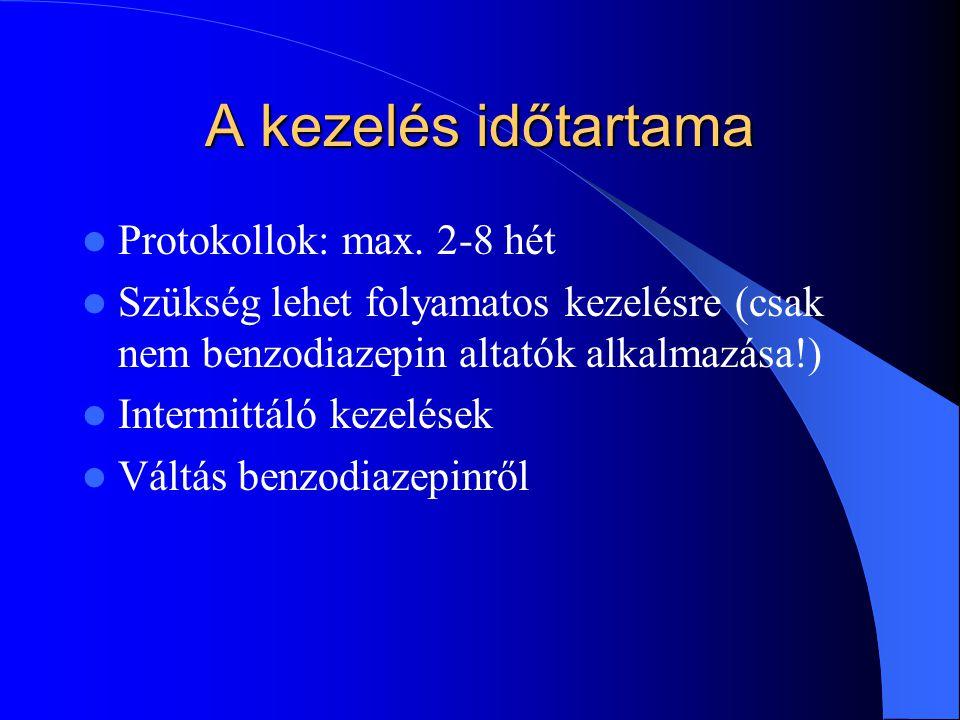 A kezelés időtartama Protokollok: max. 2-8 hét