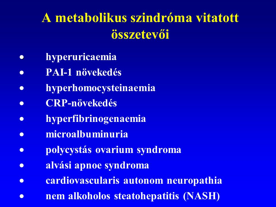 A metabolikus szindróma vitatott összetevői