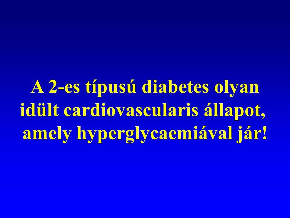 A 2-es típusú diabetes olyan idült cardiovascularis állapot,