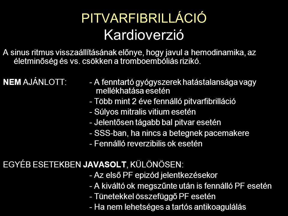 PITVARFIBRILLÁCIÓ Kardioverzió