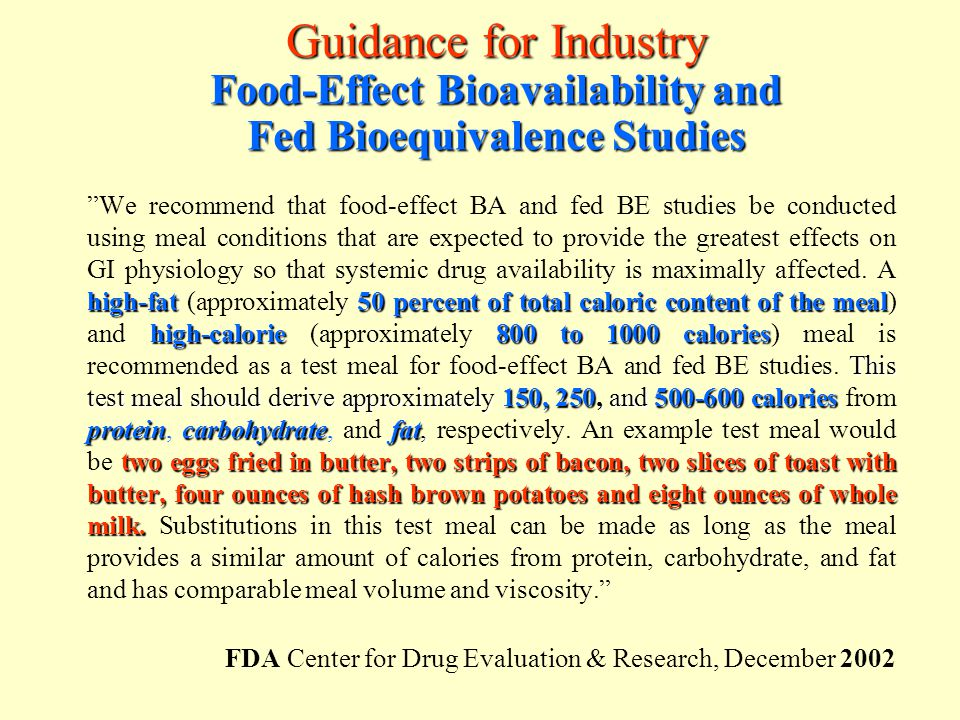Guidance for Industry Food-Effect Bioavailability and Fed Bioequivalence Studies