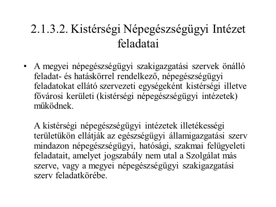 2.1.3.2. Kistérségi Népegészségügyi Intézet feladatai